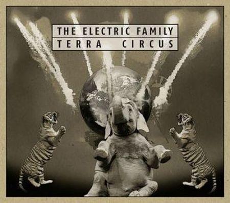 The Electric Family - Terra Circus (2017) 320 kbps