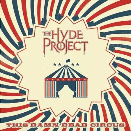 The Hyde Project - This Damn Dead Circus (2017) 320 kbps