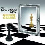 The Low Budget Men – Mirror Games (2017) 320 kbps