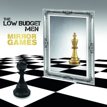 The Low Budget Men - Mirror Games (2017) 320 kbps