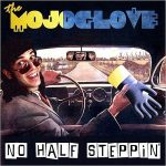 The Mojo Glove – No Half Steppin' (2017) 320 kbps