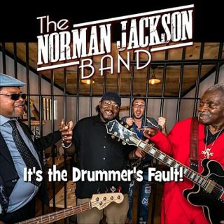 The Norman Jackson Band - It's The Drummer's Fault (2017) 320 kbps