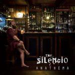 The Silencio – Anathema (2017) 320 kbps