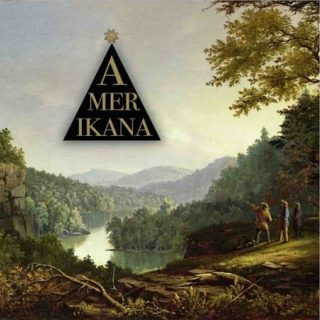 The Stevenson Ranch Davidians - Amerikana (2017) 320 kbps
