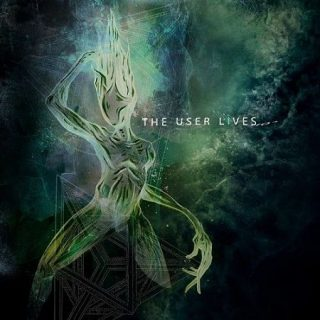 The User Lives - The User Lives (2017) 320 kbps