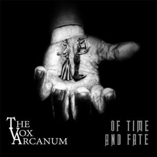 The Vox Arcanum - Of Time And Fate (2017) 320 kbps