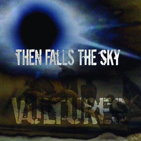 Then Falls The Sky - Vultures (2017) 320 kbps