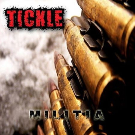 Tickle - Militia (2017) 320 kbps