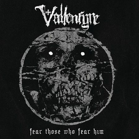 Vallenfyre - Fear Those Who Fear Him (2017) 320 kbps