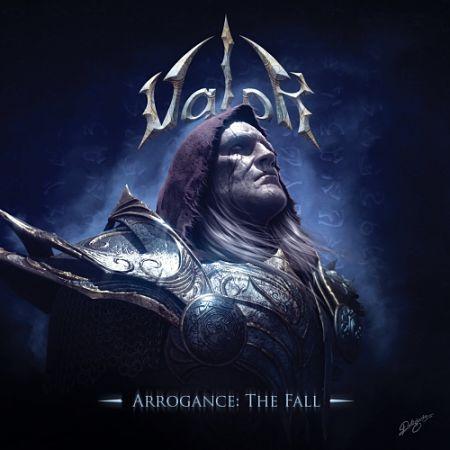Valor - Arrogance: The Fall (2017) 320 kbps