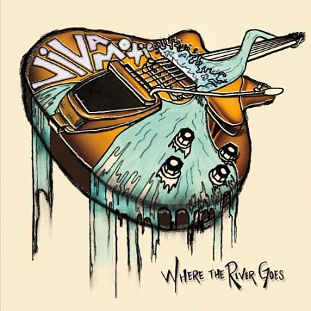 Viva Moxie - Where the River Goes (2017) 320 kbps