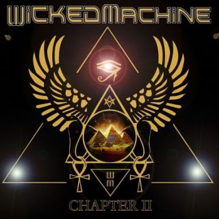 Wicked Machine - Chapter II (2017)