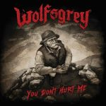 Wolfsgrey – You Don't Hurt Me (2017) 320 kbps