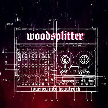 Woodsplitter - Journey Into Krautrock (2017) 320 kbps