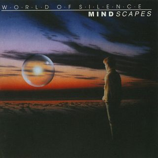 World Of Silence - Mindscapes (1998) 320 kbps + Scans