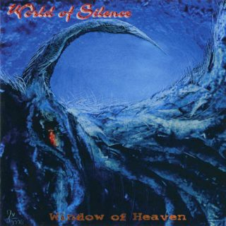World Of Silence - Window Of Heaven (1996) 320 kbps + Scans