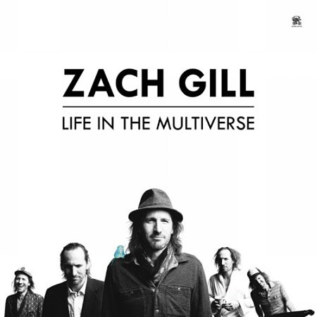 Zach Gill - Life In The Multiverse (2017) 320 kbps