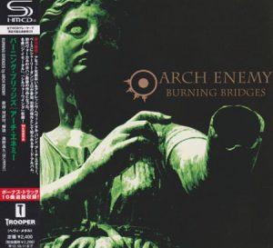 1999 - [CD] Burning Bridges (Japanese Edition SHM-CD, Remastered 2011)