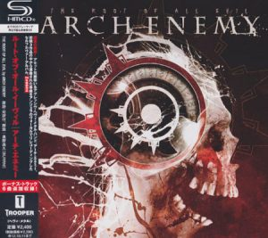 2009 - [CD] The Root Of All Evil (Japanese Edition SHM-CD, Remastered 2011)