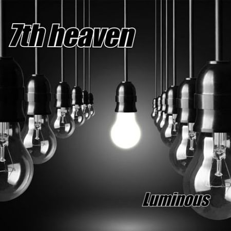 7th Heaven - Luminous (2017) 320 kbps