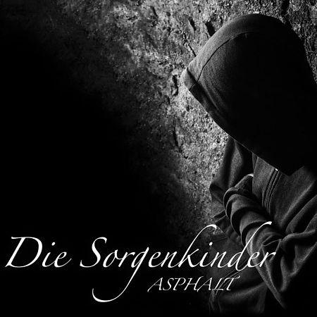 ASPHALT - Die Sorgenkinder (2017) 320 kbps