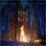 Amanda Jackson Band – Fire In The Blue (2017) 320 kbps