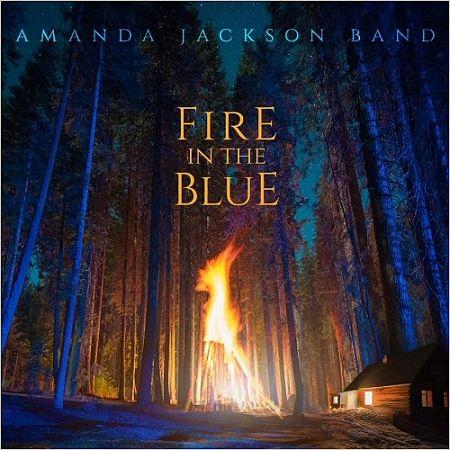 Amanda Jackson Band - Fire In The Blue (2017) 320 kbps