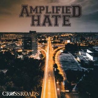 Amplified Hate - Crossroads (2017) 320 kbps