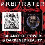 Arbitrater - Balance of Power / Darkened Reality (Reissue) (2017) 320 kbps + Scans