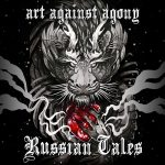 Art Against Agony - Russian Tales [EP] (2017) 320 kbps