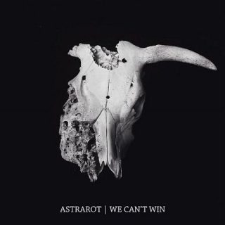 Astrarot - We Can't Win (2017) 320 kbps