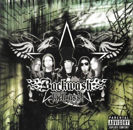 Backwash - Kick Ass! (2006) 320 kbps + Scans
