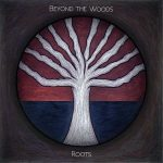 Beyond the Woods – Roots (2017) 320 kbps (transcode)
