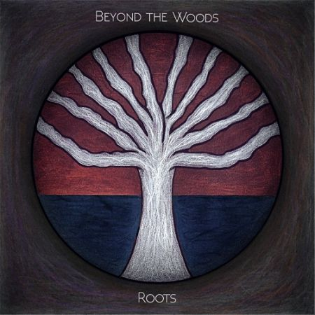 Beyond the Woods - Roots (2017)