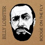 Billy Lobster - Boogie On The Fly (2017) 320 kbps