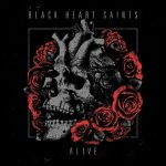 Black Heart Saints – Alive (2017) 320 kbps