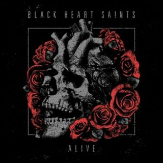 Black Heart Saints - Alive (2017) 320 kbps