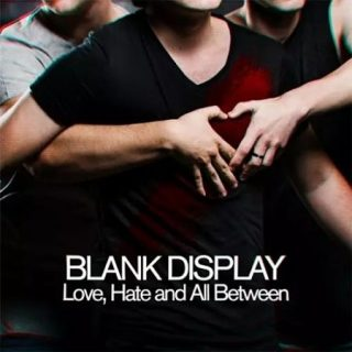 Blank Display - Love, Hate and All Between (2017) 320 kbps