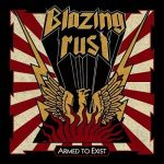 Blazing Rust – Armed to Exist (2017) 320 kbps