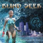 Blind Seer – Apocalypse 2.0 (2017) 320 kbps