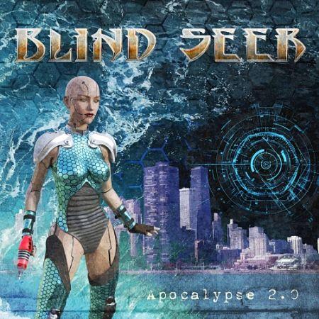 Blind Seer - Apocalypse 2.0 (2017) 320 kbps