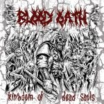 Blood Oath - Kingdom of Dead Souls (2017) 320 kbps