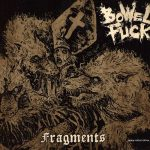 Bowel Fuck – Fragments (2017) 320 kbps