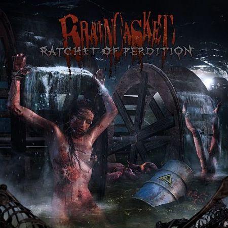 Braincasket - Ratchet Of Perdition (2017) 320 kbps