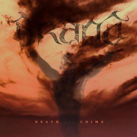 Brand - Death Chime III (2017) 320 kbps