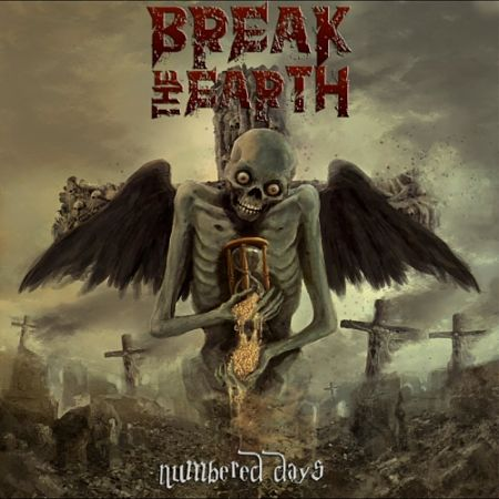 Break the Earth - Numbered Days (2017) 320 kbps