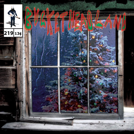Buckethead - Pike 219: Rain Drops on Christmas (2015) 320 kbps