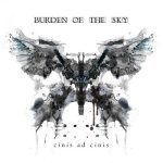 Burden of the Sky – Cinis Ad Cinis (2017) 320 kbps