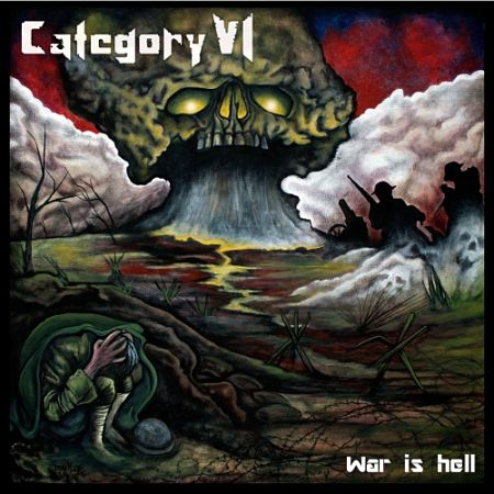 Category VI - War Is Hell (2017) 320 kbps