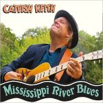Catfish Keith - Mississippi River Blues (2017) 320 kbps